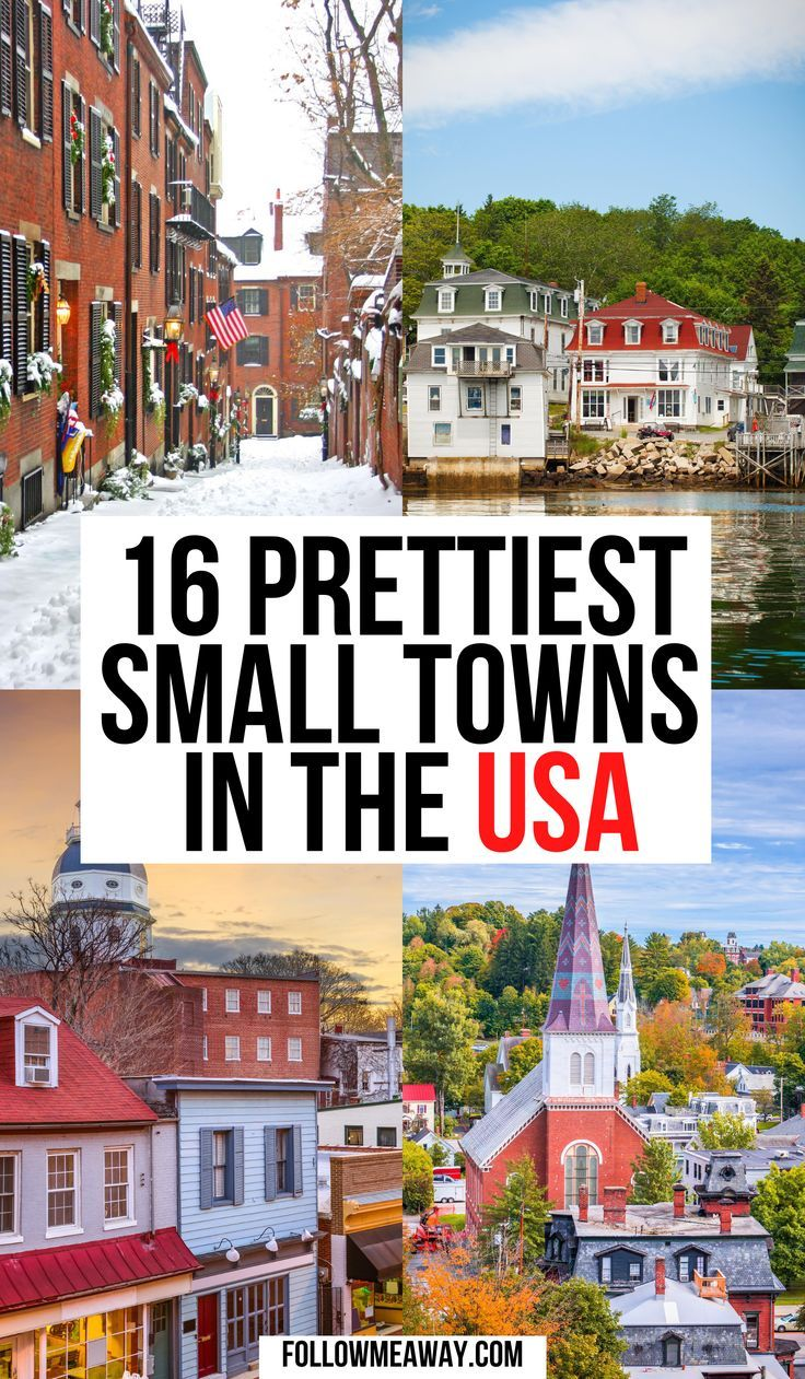 16 Cutest Small Towns In America - Follow Me Away