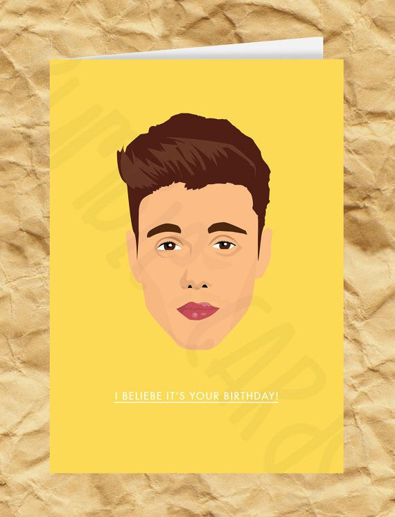 I Beliebe Its Your Birthday Justin Bieber By Rumblecards On Etsy