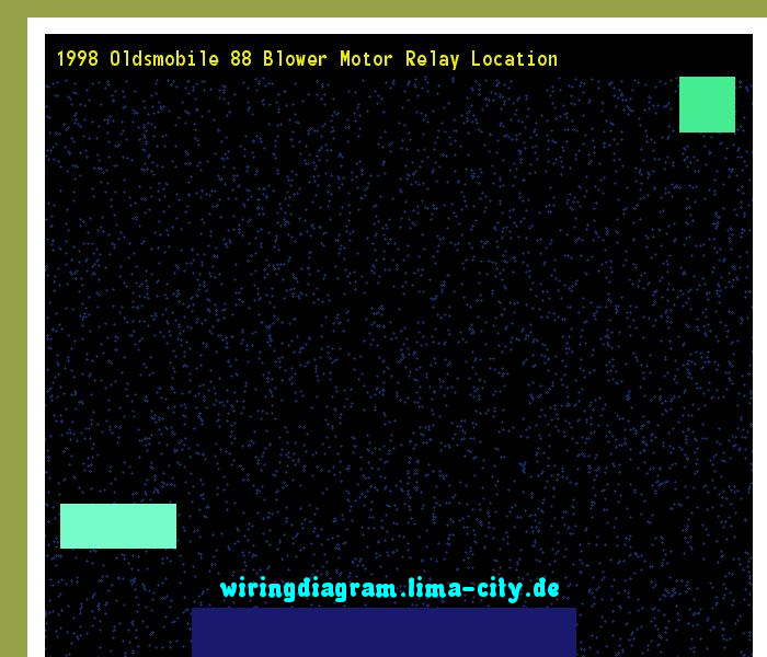 1998 oldsmobile 88 blower motor relay location wiring diagram 18358 1998 oldsmobile 88 blower motor relay location wiring diagram 18358 amazing wiring diagram swarovskicordoba Image collections
