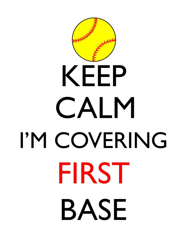 keep calm i u0027m covering first base softball fast pitch digital