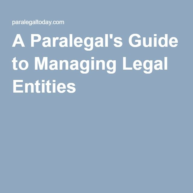 A Paralegal\u0027s Guide to Managing Legal Entities The Backup Plan
