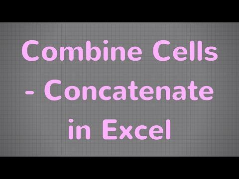 Learn how to combine cells in Excel using the CONCATENATE Excel