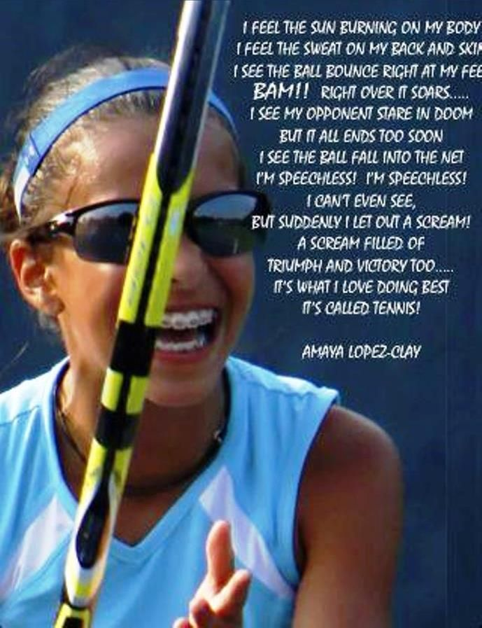 Tennis Poem By Amaya Lopez Clay Tennis Quotes Sport Quotes
