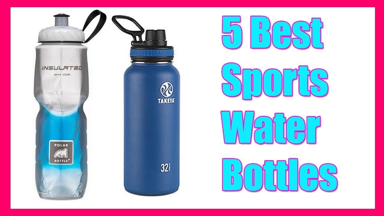 5 Best Sports Water Bottles 2020 Best By Their Quality In 2020 Best Sports Water Bottle Sport Water Bottle Bottle