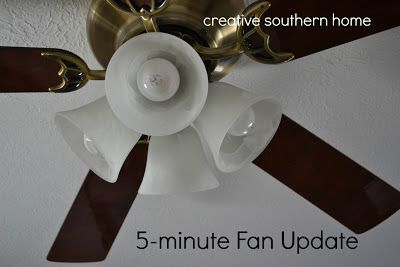 Creative Southern Home: 5-minute Fan Update for less than $5.