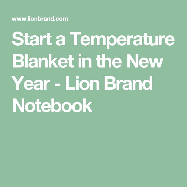 Start a Temperature Blanket in the New Year