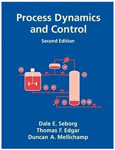 Process Dynamics And Control 2nd Edition Dale E Seborg Answers Textbook Effective Classroom Management Cheap Textbooks