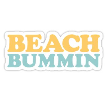 Beach Bummin Sticker In 2019 Water Bottle Stickers Stickers