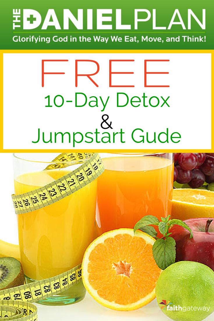 FREE 10-Day #DanielPlan Detox & Jumpstart Guide *10-Day Meal Plan for  breakfast, lunch, dinner & snacks *Daniel Plan Detox do's and don'ts *Detox  grocery ...