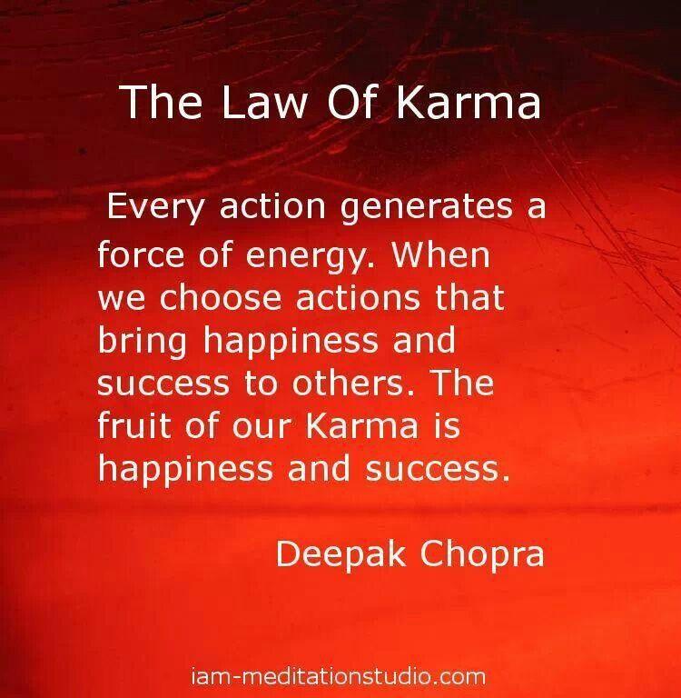 Pin By Paula Williams On Deepak Chopra Karma Quotes Law Of Karma 12 Laws Of Karma