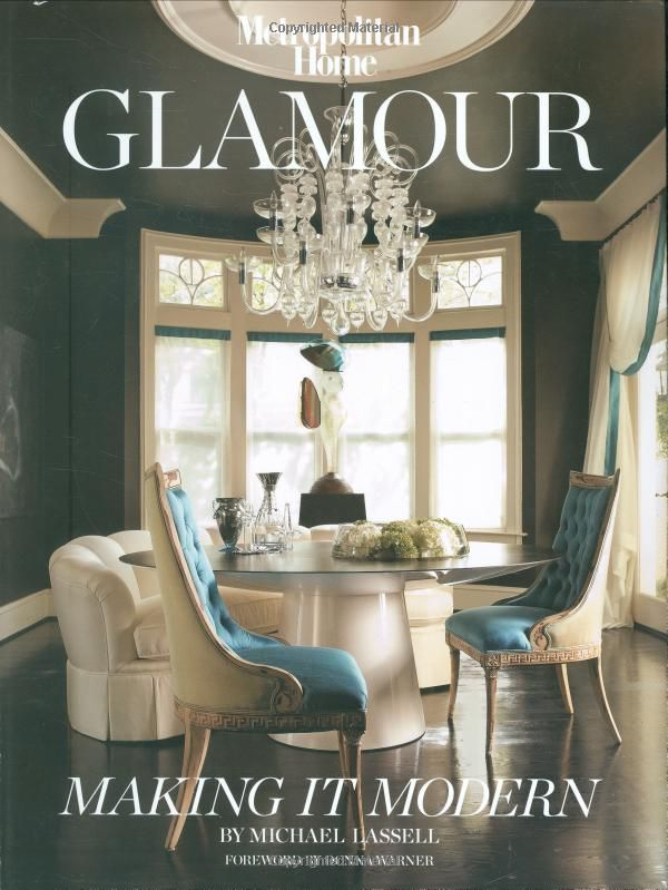 Glamour Making It Modern By Michael Lassell Find This Book At Your