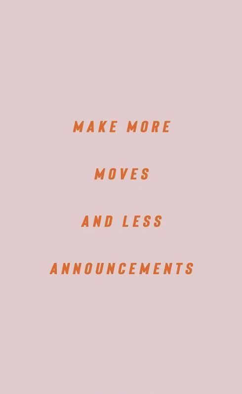 Moving On Quotes : Make More Moves And Less Announcements Work Hard Quote Hustle Hard Positivity | ... - The Love Quotes | Looking for Love Quotes ? Top rated Quotes Magazine & repository, we provide you with top quotes from around the world