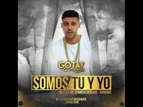 Gotay Somos Tu Y Yo Remix Rihanna Youtube Playbill