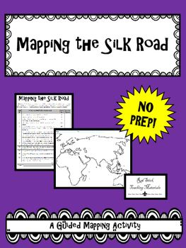 mapping the silk road activity no prep map activities silk road and step guide. Black Bedroom Furniture Sets. Home Design Ideas