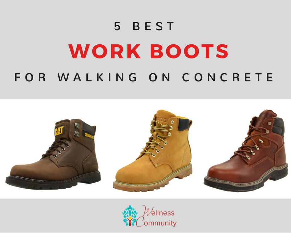 The Best Work Boots for Concrete   Good