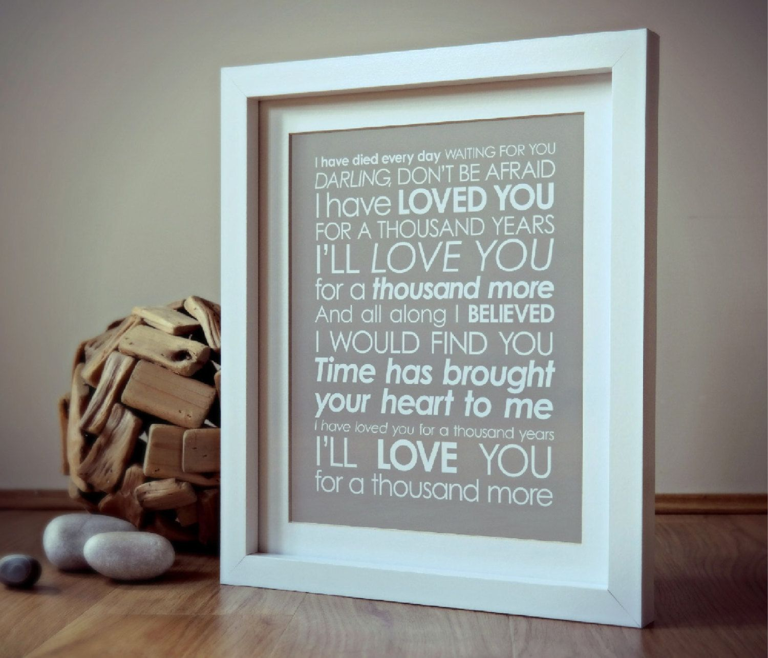 Loved you for a Thousand Years LYRICS print. Christina