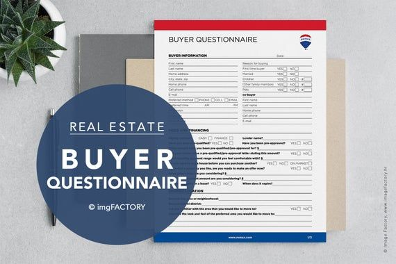 Download this red and blue printable Re/Max balloon branded real estate Buyer Questionnaire to speed up the research process of your buyer's dream home. With this major timesaver Buyer Questionnaire, you will not only save your time interviewing clients but get the most detailed information about their needs prior to your meeting. 2-pages print-ready sheet is pleasantly styled and clean looking and it is designed to also walk your clients through their dream home research making them think about