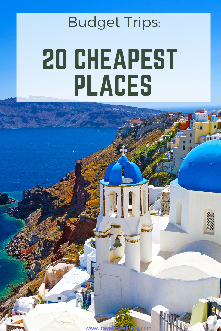 Photo of 20 Of The Cheapest Places To Travel