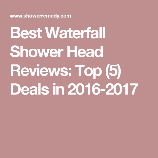 Marvelous Best Waterfall Shower Head Reviews: Top (5) Deals In 2016 2017