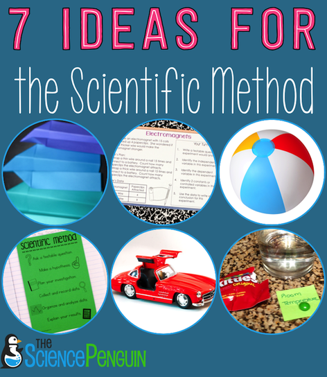 7 Ideas For Teaching The Scientific Method The Science Penguin Upper Elementary Science Teaching Scientific Method Elementary Science