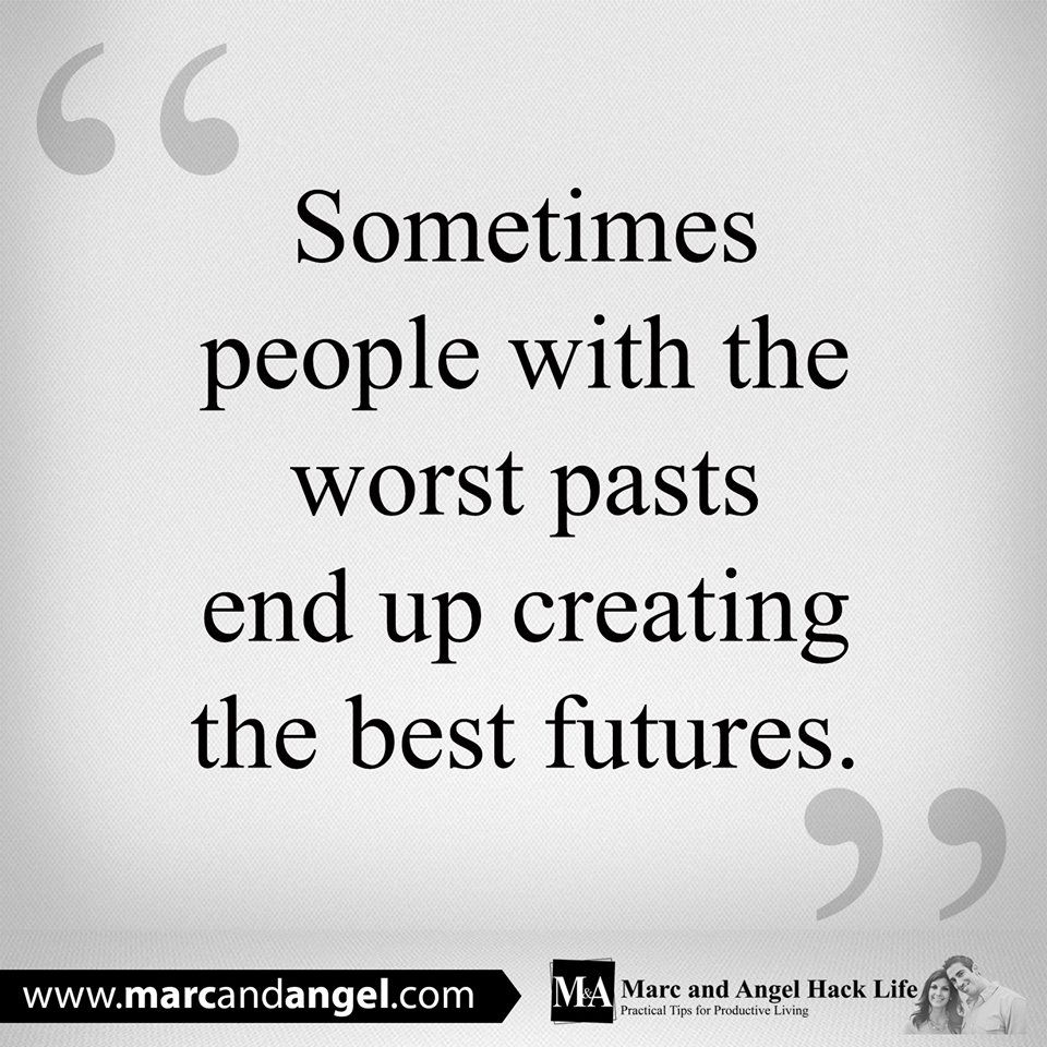 A Bad Past May Portend The Best Future