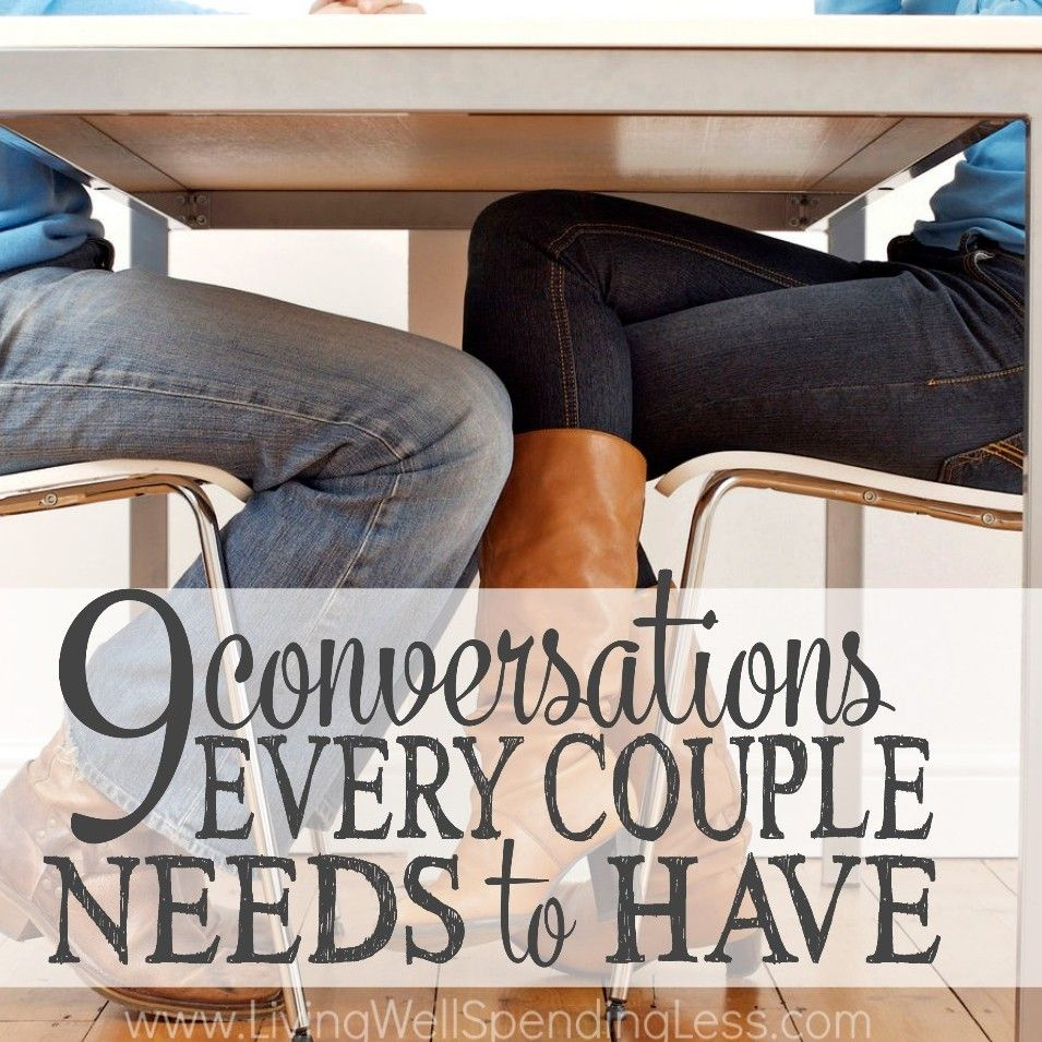 9 Conversations Every Couple Needs to Have Happy