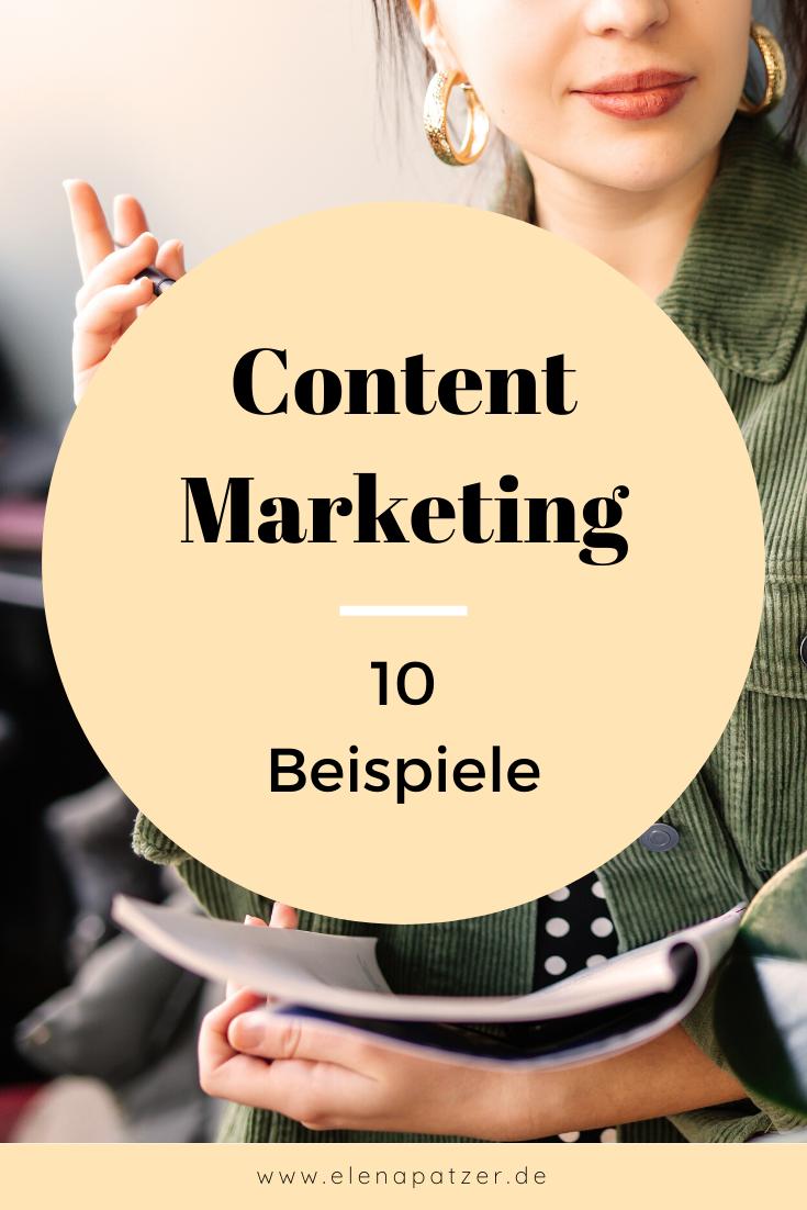 Content Marketing Ideen 10 Beispiele Marketing Content Marketing Online Marketing Strategie
