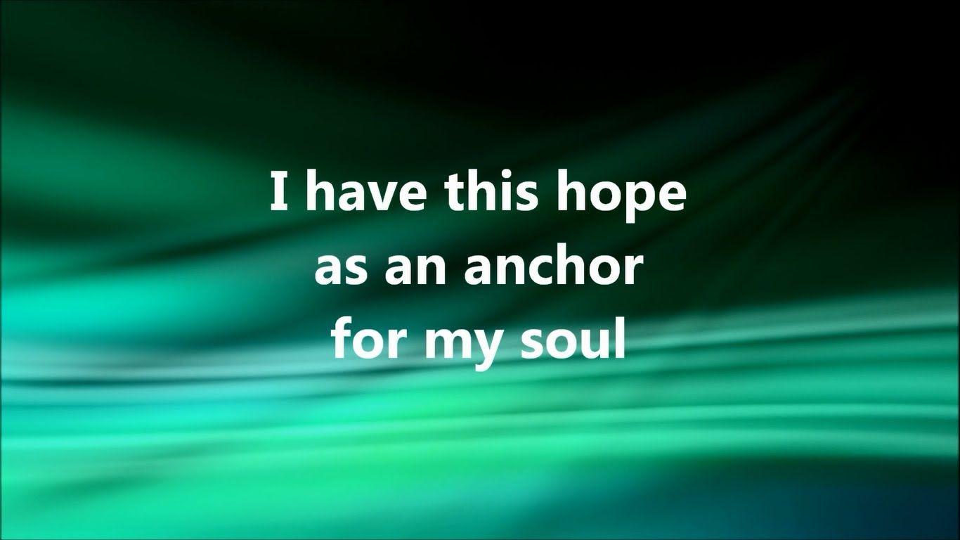 Anchor [Lyrics] - Hillsong   ✝ Faith  Hope  Love