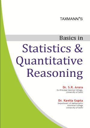 Taxmann S Basics In Statistics Quantitative Reasoning By Dr