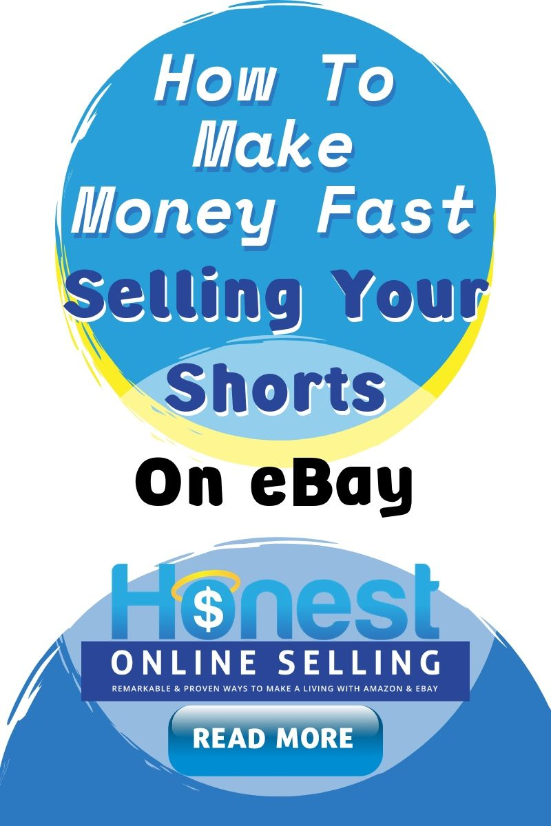 When You Have To Sell Your Used Shorts On Ebay Make Money On