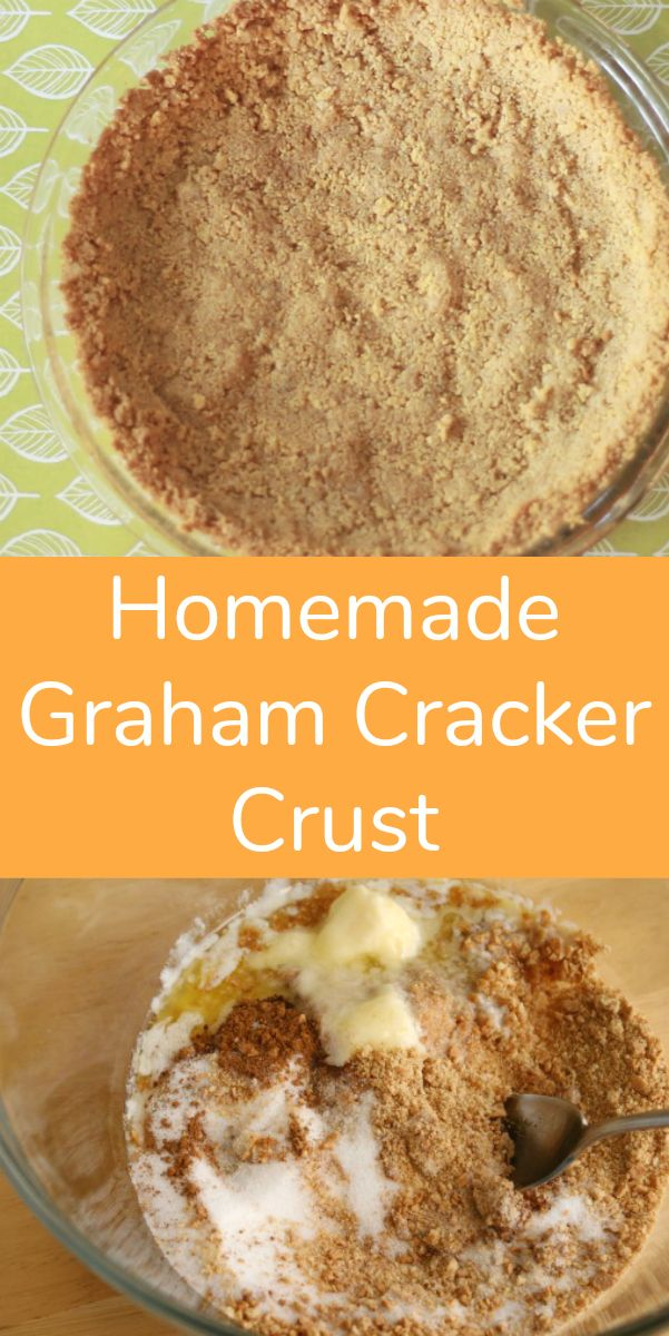 Homemade Graham Cracker Crust #homemadegrahamcrackercrust