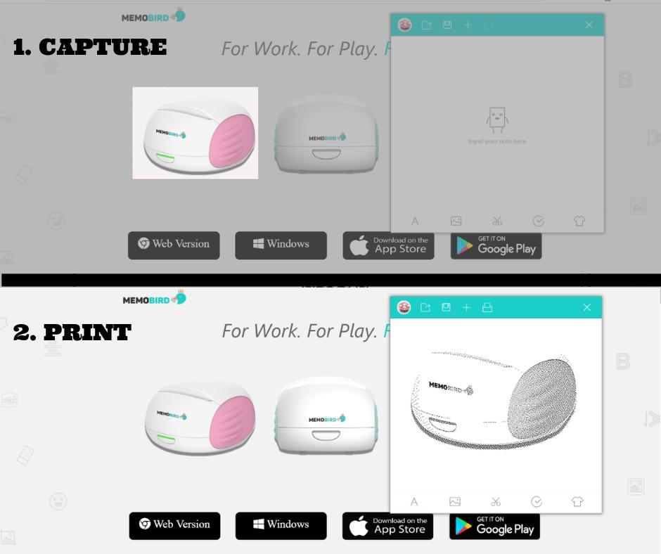 Capture and print! Using Memobird Windows app, you can print