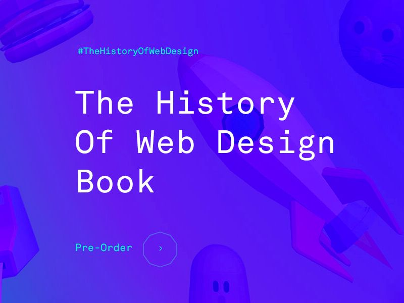 The History Of Web Design Web Design Web Design Books Steve Jobs