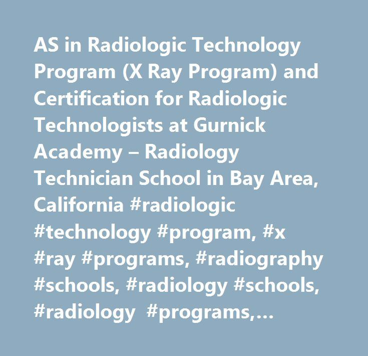 As In Radiologic Technology Program X Ray Program And