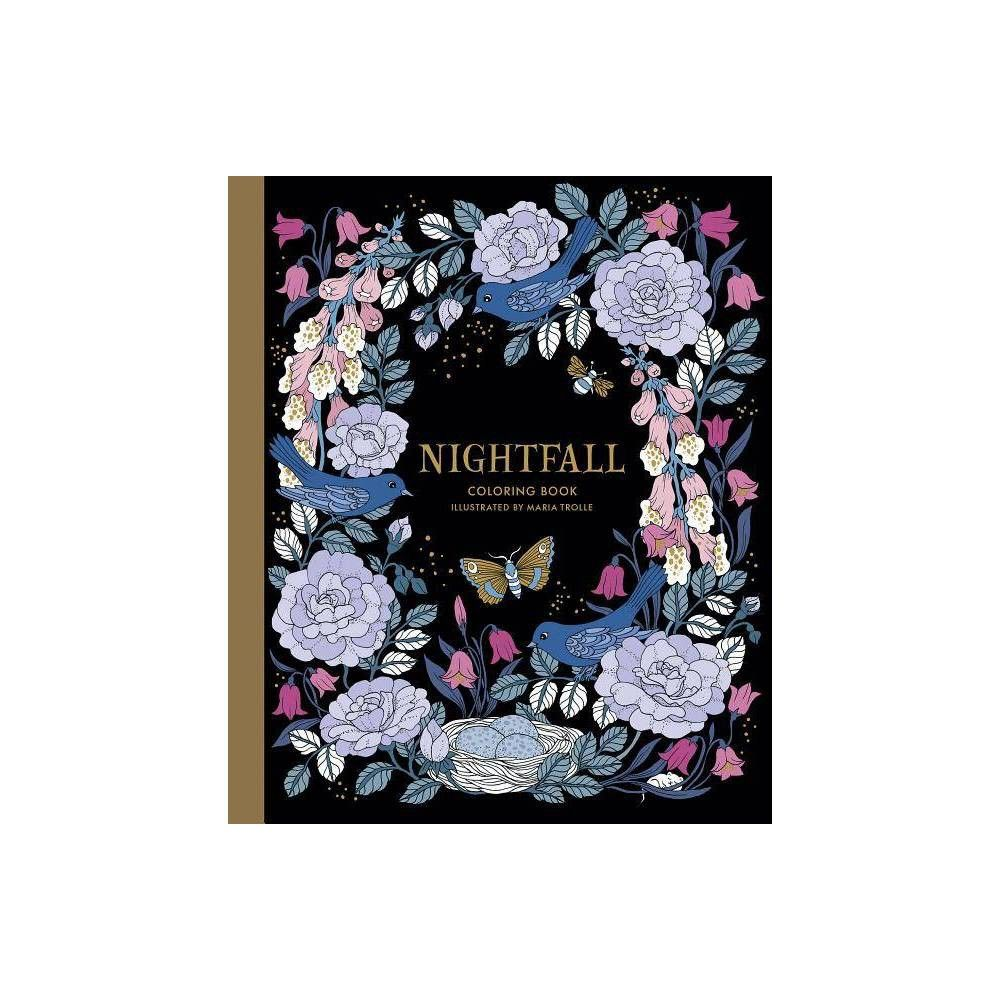Nightfall Coloring Book By Maria Trolle Hardcover Coloring Books Color Mobile Stickers