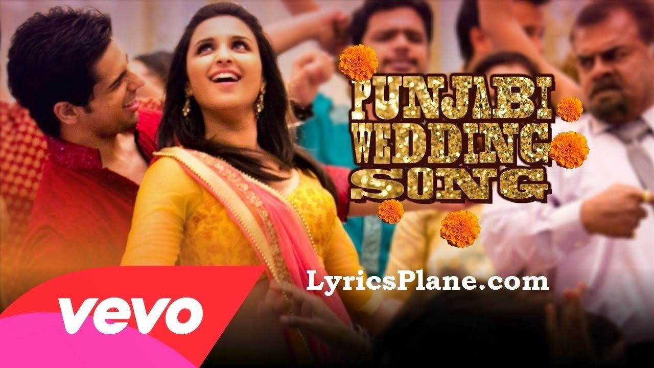 Lyrics Plane Punjabi Wedding Song Lyrics Hasee Toh