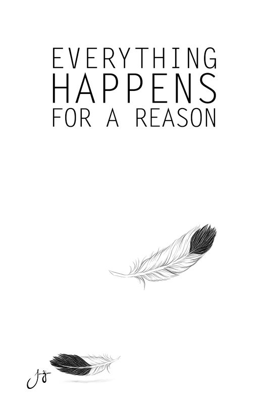 everything happens for a reason jo sign i m not sure if i