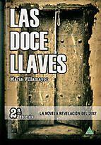 Descargar Gratis El Libro Las Doce Llaves De Maria Villamayor Jimenez Libros De Lectura Libro De Aventuras Libros En Espanol