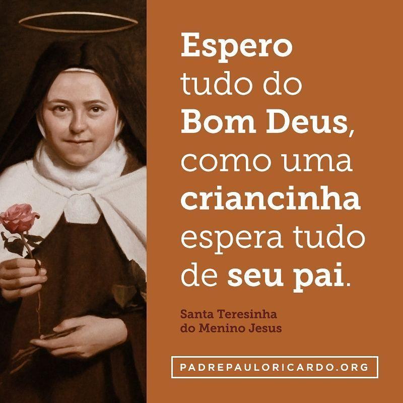 Santa Teresinha Do Menino Jesus E Da Sagrada Face Frases Espero
