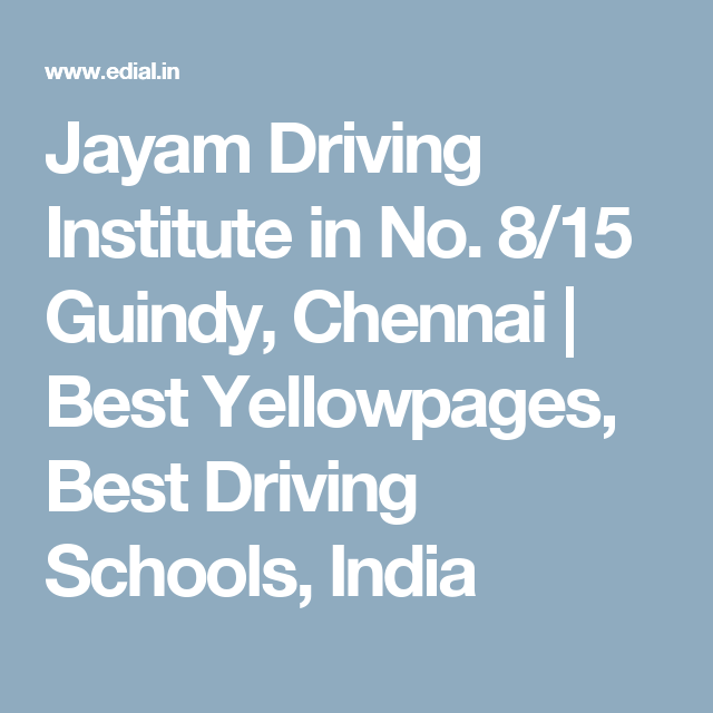Jayam Driving Institute in No  8/15 Guindy, Chennai   Best