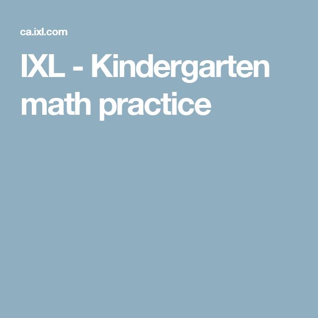 IXL - Kindergarten math practice | ELEMENTARY MATH | Pinterest ...