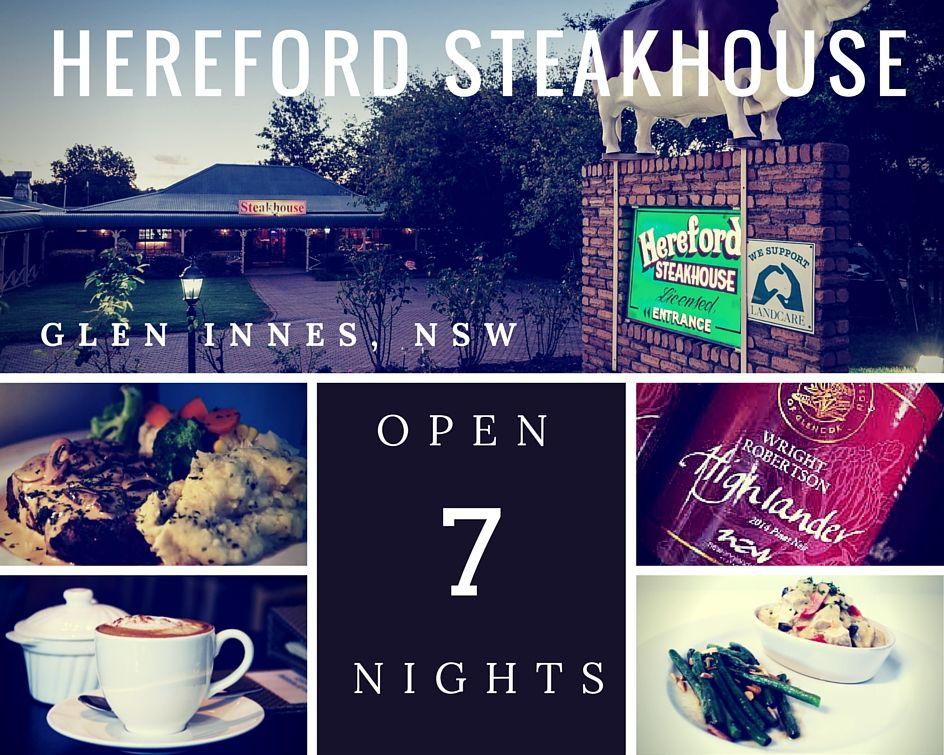 Hereford Steakhouse open 7 nights a week. Steakhouse