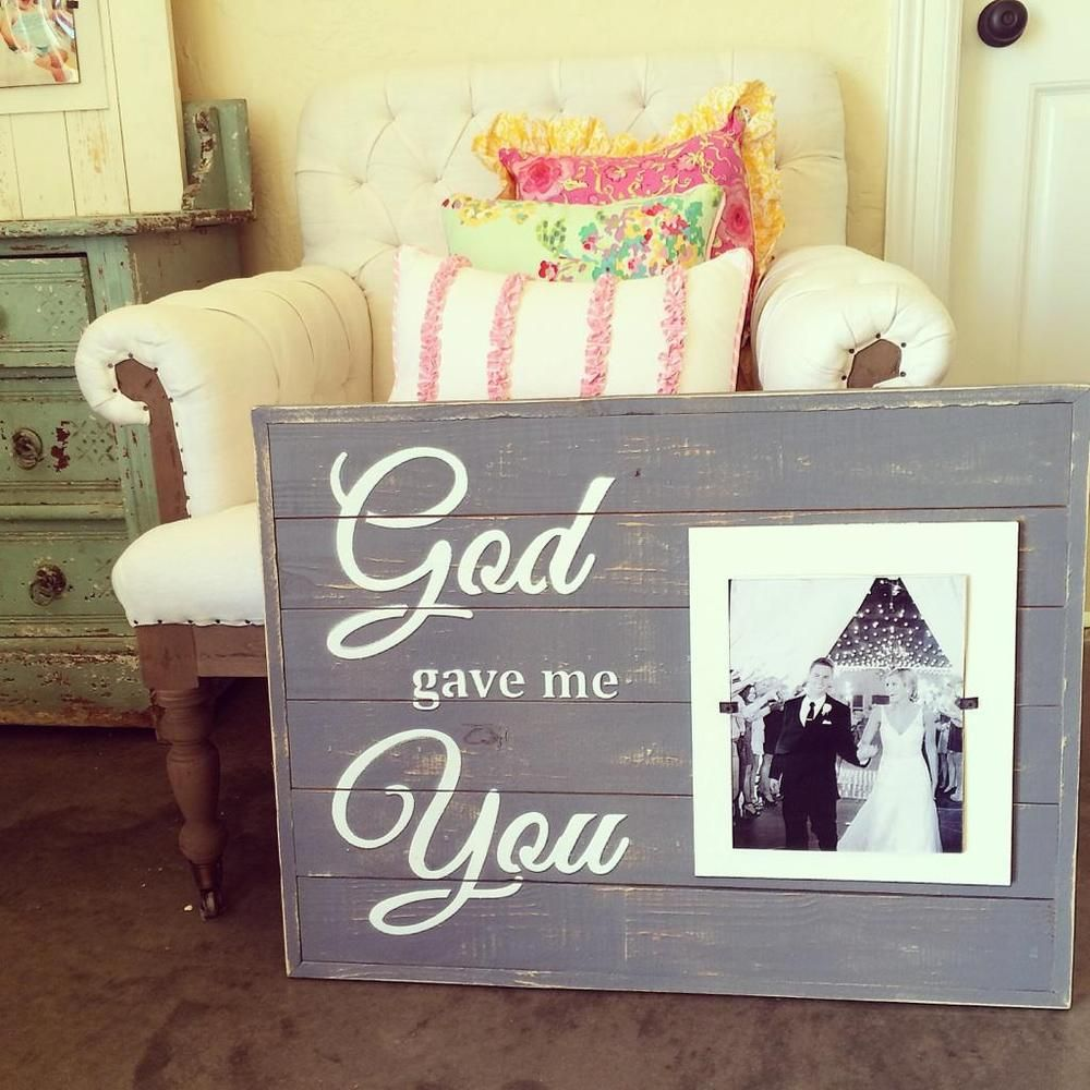 Wood Signboard God Gave Me You 45 Wwwsmallwoodhomecom 23x29 With