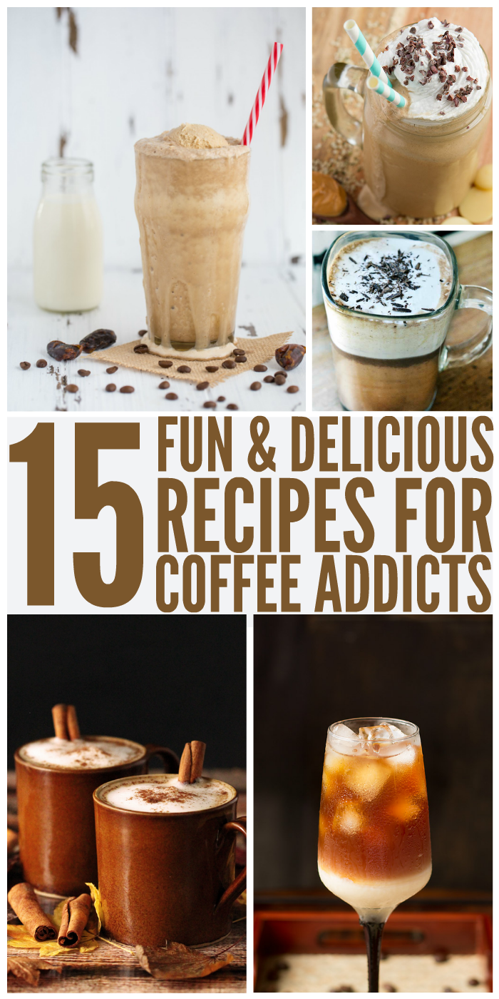 Fun And Delicious Recipes For Coffee Addicts One Crazy