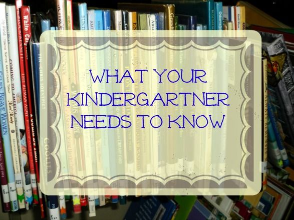 What Your Kindergartner Needs to Know | Preschool: Record ...