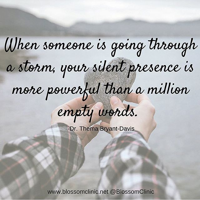 Blossom Clinic On Instagram I Love This Quote So Much When We Re Going Through Hard Times Other People Tend Life Quotes Super Quotes Helping Others Quotes