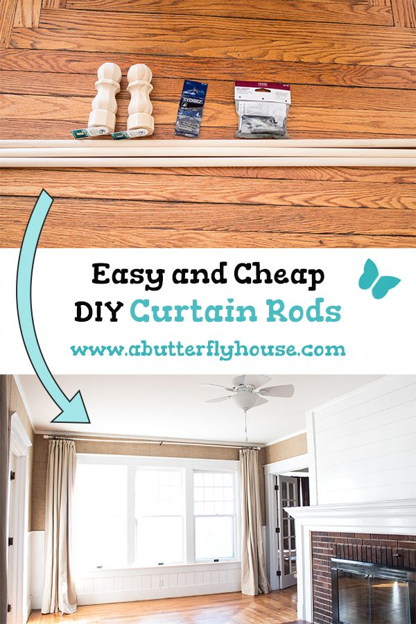 Easy and Cheap DIY Curtain Rods - A Butterfly House