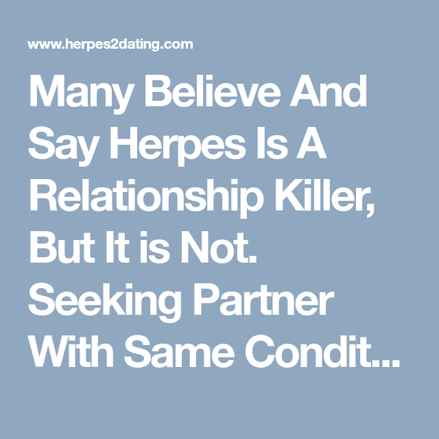 Dating someone w herpes