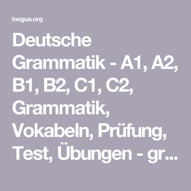 Deutsche Grammatik - A1, A2, B1, B2, C1, C2, Grammatik, Vokabeln ...