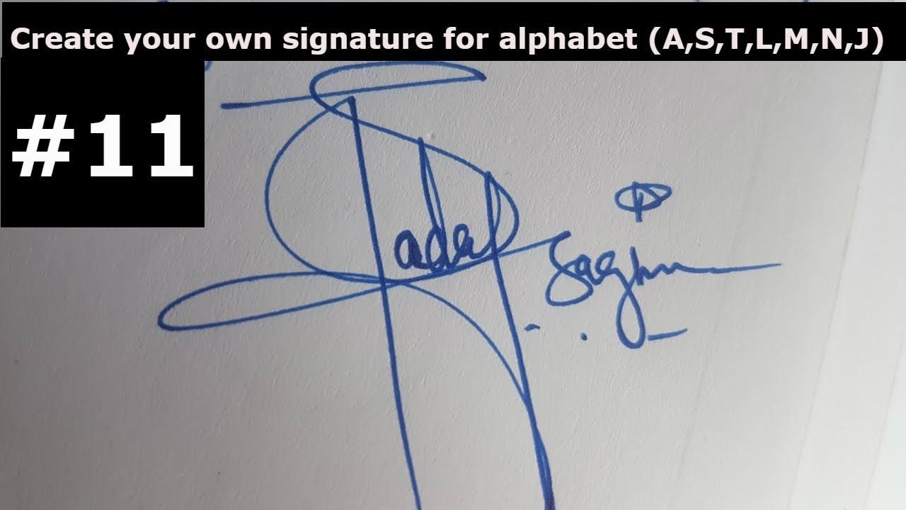 How To Create Your Own Signature For Alphabet A J L M N T S Watch This Signature Ideas Signature Create Your Own